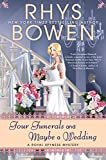 Four Funerals and Maybe a Wedding, A Royal Spyness Mystery