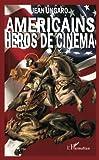 Telecharger Livres Americains heros de cinema (PDF,EPUB,MOBI) gratuits en Francaise