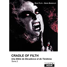 Cradle of filth Tome 2 (Camion Noir) (French Edition)