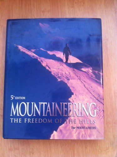 Mountaineering Freedom of the Hills 5ED by Mountaineers (1992-02-02)