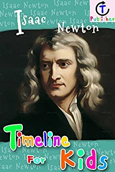 Isaac Newton Timeline For Kids Descargar Epub Gratis