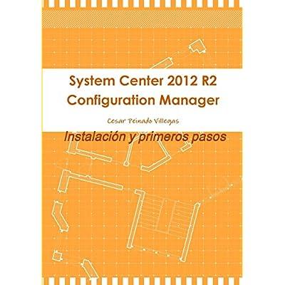 Download System Center 2012 R2 Configuration Manager. Instalacion Y ...