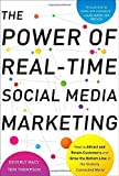 The Power of Real-Time Social Media Marketing: How to Attract and Retain Customers and Grow the Bottom Line in the Globally Connected World by Macy (1-Feb-2011) Hardcover