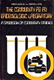 The Community as an Epidemiologic Laboratory: A Casebook of Community Studies by Professor Irving I. Kessler (1970-07-01)