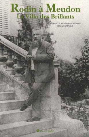 Rodin à Meudon. La Villa des Brillants par Auteur onbekend