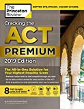 Cracking the ACT Premium Edition with 8 Practice Tests, 2019: 8 Practice Tests