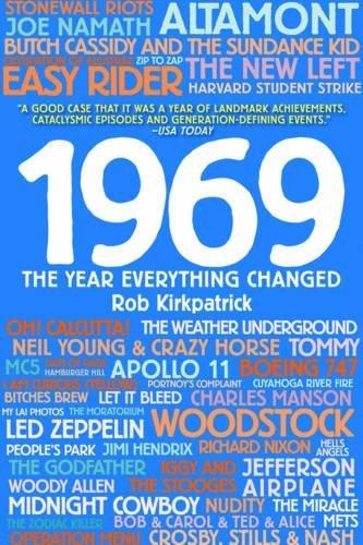 1969: The Year Everything Changed por Rob Kirkpatrick