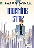 Largo Winch - Volume 17 Morning Star (17)