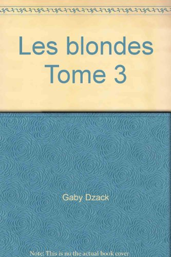 Les blondes Tome 3