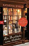 Ein Buchladen zum Verlieben: Roman