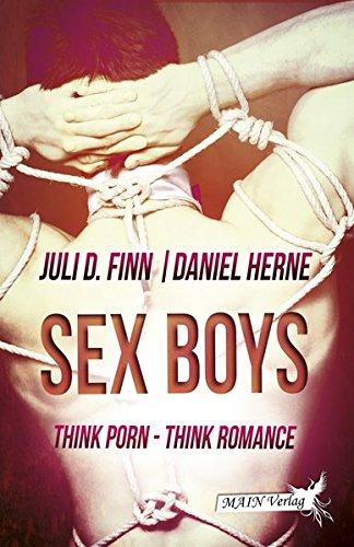 Preisvergleich Produktbild Sexboys: think porn - think romance