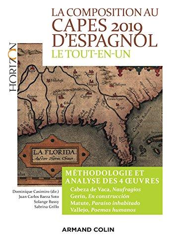 La composition au CAPES d'espagnol : Le tout-en-un, méthodologie et analyse des 4 oeuvres par Dominique Casimiro
