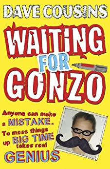Waiting for Gonzo by [Cousins, Dave]