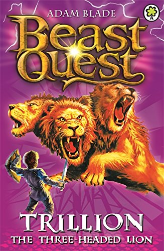 Trillion the Three-Headed Lion: Series 2 Book 6 (Beast Quest)