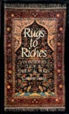 Rugs to Riches: an insider's guide to oriental rugs