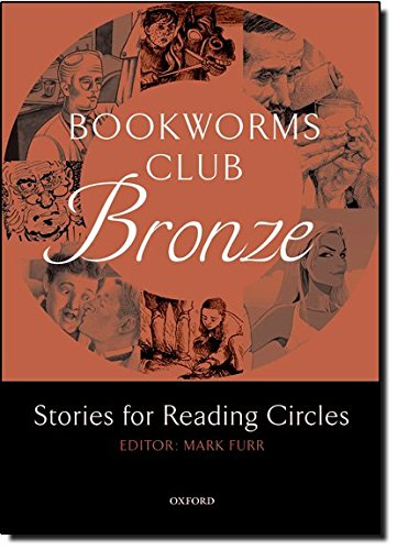 Bookworms Club Stories for Reading Circles: Bronze (Stages 1 and 2): 400 Headwords (Oxford Bookworms ELT) por Editor: Mark Furr