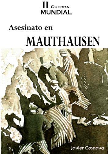 asesinato-en-mauthausen-en-oferta-por-tiempo-limitado-por-lanzamiento-2-guerra-mundial-la-novela-ww2