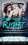 Something So Right (English Edition)