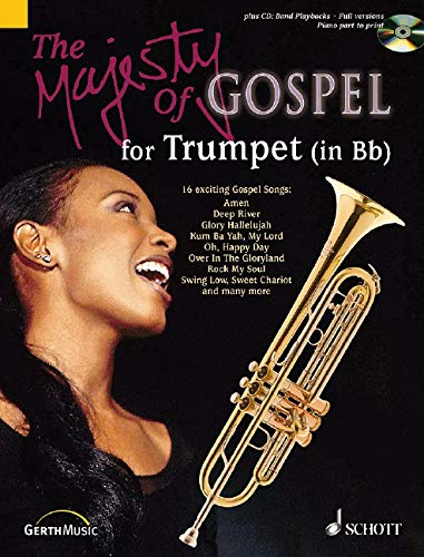 The Majesty of Gospel: 16 beliebte Gospelsongs. Trompete in B, Klavier ad libitum. Ausgabe mit CD.