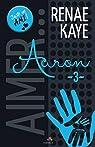 Aimer, tome 3 : Aaron par Kaye