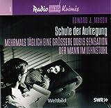 Radio Krimis - SCHULE DER AUFREGUNG Der Mann im Lehnstuhl / End-Operation / Berühmt sein ist oft wenig schön / etc. - 3 CDs
