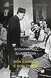 Don Camillo e don Chichì: Le opere di Giovannino Guareschi #4