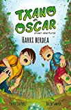 Harri berdea: Haurrentzako liburu ilustratua (7-12 urte) (Txano eta Oscar anaien abenturak Book 1) (Basque Edition)