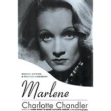 Marlene: Marlene Dietrich, A Personal Biography by Charlotte Chandler (2012-03-15)