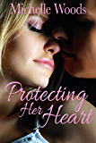 Protecting Her Heart (Seals Security Book 3)