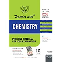 Together with ICSE Practice Material for Class 10 Chemistry for 2019 Examination