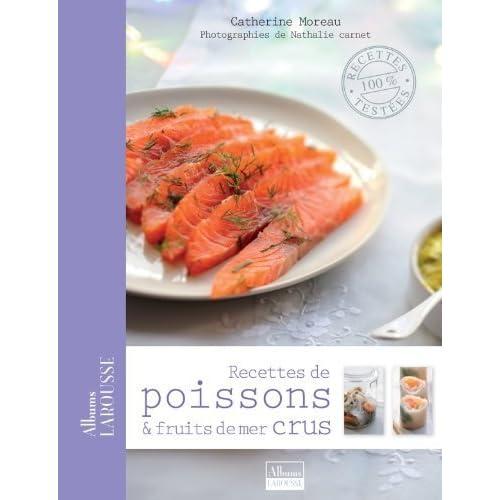 Recettes de poissons et fruits de mer crus de Nathalie Carnet (9 mai 2012) Broché