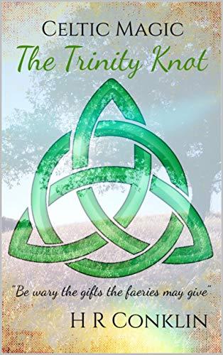 The Trinity Knot (Celtic Magic Book 1) (English Edition) eBook ...