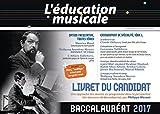 L'éducation musicale - Baccalauréat 2017, Option facultative, toutes séries, Enseignement de spécialité, Série L : Livret du candidat