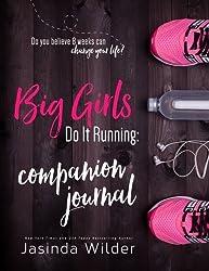 Big Girls Do It Running Companion Journal by Jasinda Wilder (2016-06-11)