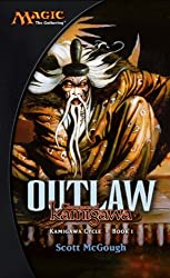 Outlaw, Champions of Kamigawa: Kamigawa Cycle, Book I
