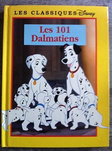 Les classiques Disney - Les 101 Dalmatiens