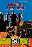 Le Monde d'En Haut (Casterman Poche t. 24) - Format Kindle - 9782203041967 - 3,49 €