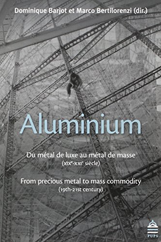 aluminium-du-metal-de-luxe-au-metal-de-masse-xixe-xxie-siecle