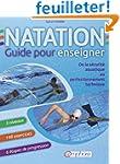 Natation, guide pour enseigner : De l...