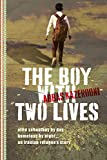 The Boy with Two Lives (The Abbas Kazerooni Memoirs)