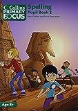 Collins Primary Focus - Spelling: Pupil Book 2