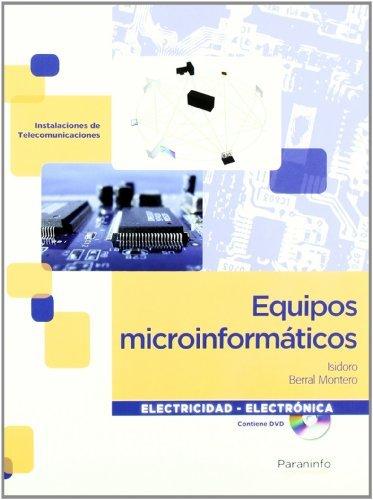 Equipos microinformáticos (Electricidad Electronica) por ISIDORO BERRAL MONTERO