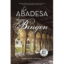 La abadesa de Bingen (Spanish Edition)