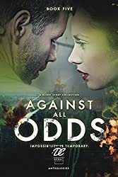 Debut Collective Anthologies (Against All Odds Book 5)