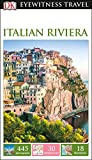 DK Eyewitness Travel Guide Italian Riviera (Eyewitness Travel Guides)