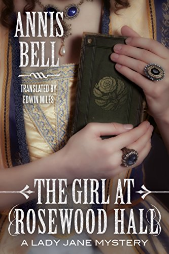 the-girl-at-rosewood-hall-a-lady-jane-mystery-book-1-english-edition