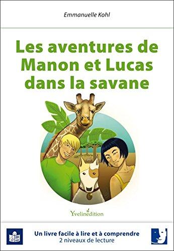 les-aventures-de-manon-et-lucas-dans-la-savane