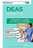 DEAS Modules 1 à 8 : Préparation complète pour réussir sa formation