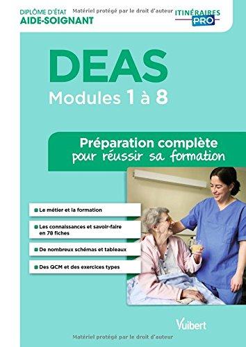 Diplôme d'État d'Aide-soignant - DEAS - Modules 1 à 8 - Préparation complète pour réussir sa formation