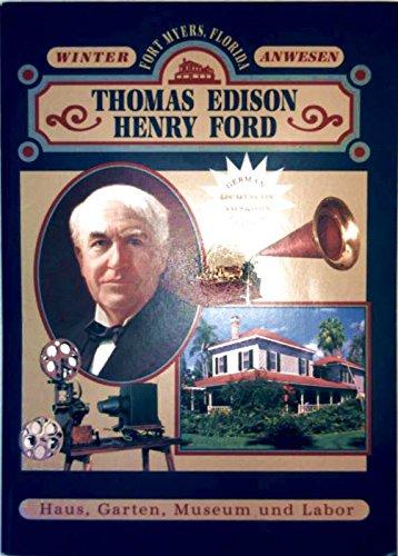 Thomas Edison; Henry Ford - Winter-Anwesen, Fort Myers, Florida